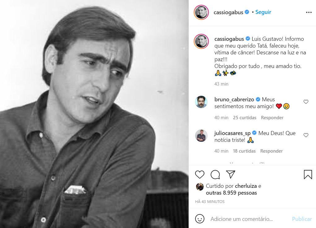 Cassio Gabus Mendes comunica a morte de Luis Gustavo (Foto: Reprodução/Instagram)